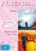 Always / What Dreams May Come