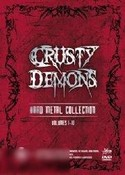 Crusty Demons of Dirt: Hard Metal Collection