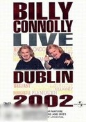 Billy Connolly: Live Dublin 2002