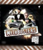Mythbusters: James Bond Special