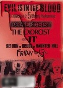 Poltergeist / The Exoricst / IT / Return to House on Haunted Hill