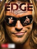 WWE: Edge - A Decade of Decadence