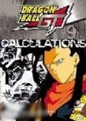 DragonBall GT: Volume 9 - Calculations