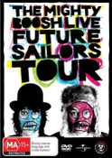 The Mighty Foosh Live - Future Sailors Tour Special Edition