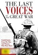 Last Voices Of The Great War