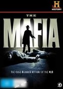 The Mafia: The Cold Blooded History Of The Mob