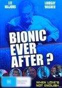 Bionic Everafter?