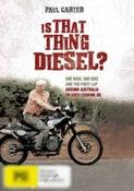 Is That Thing Diesel?