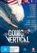Going Vertical: The Shortboard Revolution