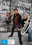 Axis Of Awesome: Live