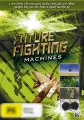 Future Fighting Machines