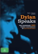 Bob Dylan: Dylan Speaks
