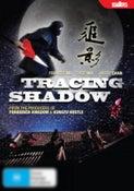 Tracing Shadow