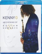 Kenny G - An Evening of Rhythm & Romance