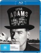 Bryan Adams: The Bare Bones Tour: Live at The Sydney Opera House