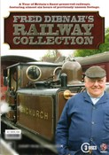 Fred Dibnah: The Railway Collection
