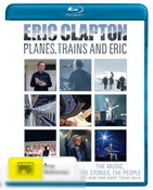 Eric Clapton: Planes Trains and Eric