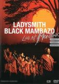 Ladysmith Black Mambazo - Live at Montreux 1987 / 1989 / 2000