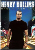 HENRY ROLLINS - UNCUT FROM NYC (DVD)