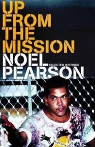 Up From The Mission Selected Writings
