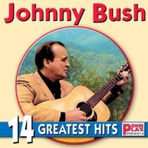 JOHNNY BUSH - 14 GREATEST HITS (CD)