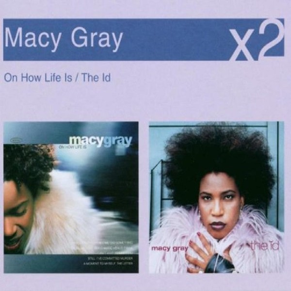 MACY GRAY - ON HOW LIFE IS / THE ID (2CD) | Trade Me