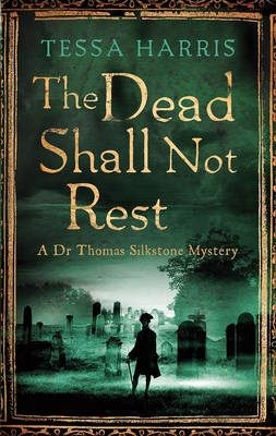 The Dead Shall Not Rest By Tessa Harris 9781472118189 Trade Me