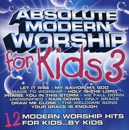 ABSOLUTE MODERN WORSHIP FOR KIDS 3 / VARIOUS