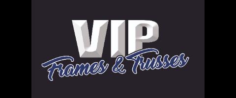 VIP Frames & Trusses