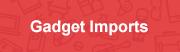 gadget imports