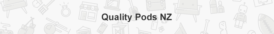 Quality Pods NZ