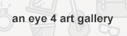 an eye 4 art gallery