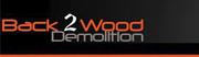 Back 2 Wood Demolition
