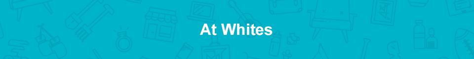 At Whites