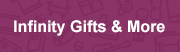 infinity gifts & more