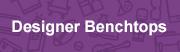 designer benchtops