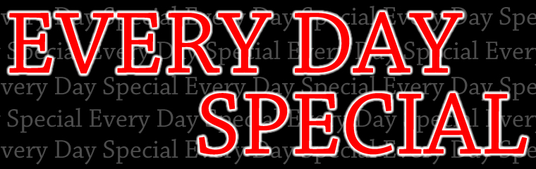 Everyday special